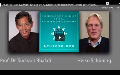 ACU2020 – Anhörung mit Prof. Sucharit Bhakdi