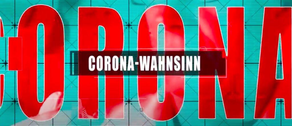 Corona Wahnsinn