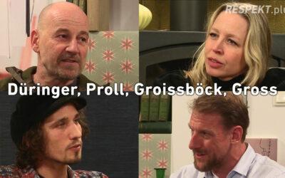 Düringer, Proll, Groissböck, Gross – Künstler in der Krise